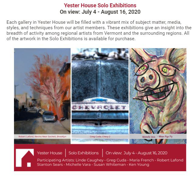 OPEN to the Public _July 4 2020_Solo Art Show at Southern Vermont Arts Center_ Michelle Vara_ July 4 2020